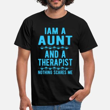 Suicidal Counselor Therapist Aunt Therapist: Iam a Aunt and a Therapist - Men's T-Shirt