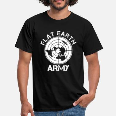 Earthworm Society Flat Earth funny saying - Men's T-Shirt