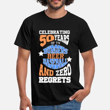 50 YEARS BIRTHDAY burgers beer baseball - Men's T-Shirt