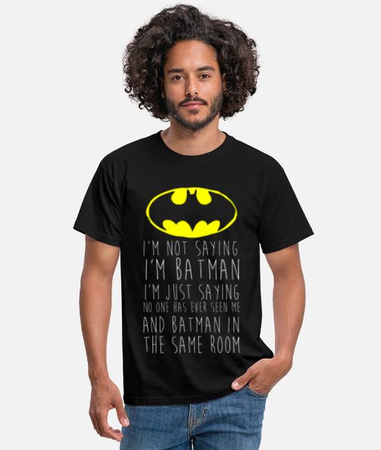 Båt T-skjorter - Batman I'm not saying Funny Quote - T-skjorte for menn svart