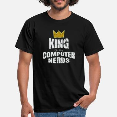 Computer Geek King Of The Computer Nerds Funny IT Geek Gift - Men's T-Shirt
