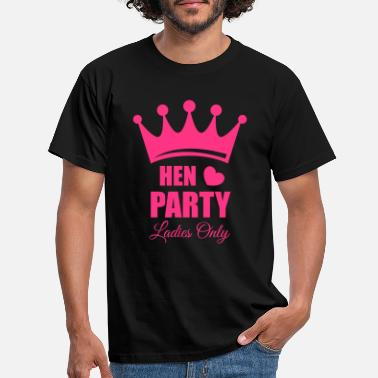 Hen Night Hen Party, Bachelorette Parties, Hen Nights - T-shirt Homme