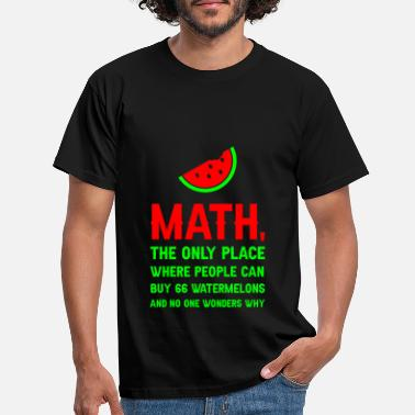 Melone The Only Place Where You Can Buy 66 Watermelons 3 - Männer T-Shirt