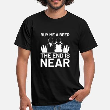 Wedding Dress Engagement betrothed wedding To beer party betrunke - Men's T-Shirt