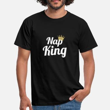 Nap Nap king nap power nap present - T-shirt herr