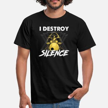 Silence Funny I Destroy Silence Drummer Awesome Musician - Mannen T-shirt