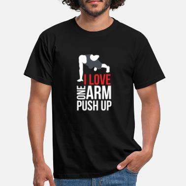 Push Up Jeg elsker en arm push up - T-shirt mænd