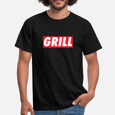 Grilled Grill #Grill - Men's T-Shirt