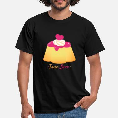 Souvenir True Love Pudding - Männer T-Shirt