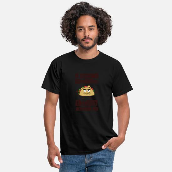 Love T-Shirts - I don't wanna TacoBout it Funny Taco Tuesday - Men's T-Shirt black