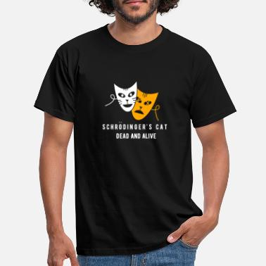 Dead And Alive Schrodinger's Cat Dead And Alive Cat Lover Funny S - Men's T-Shirt