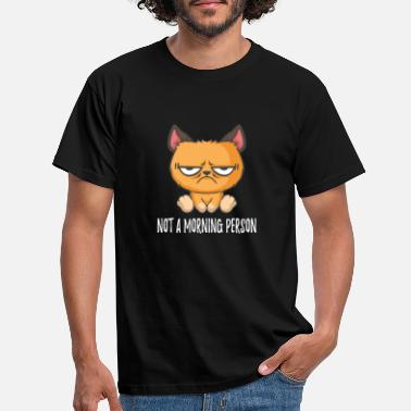 Grumpy In The Morning No Morning Man Grumpy Cat Morning Grouch - Men's T-Shirt