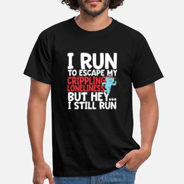 Run Like A Girl I run loneliness - Men's T-Shirt