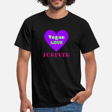 Vegan Love Forever - Mannen T-shirt