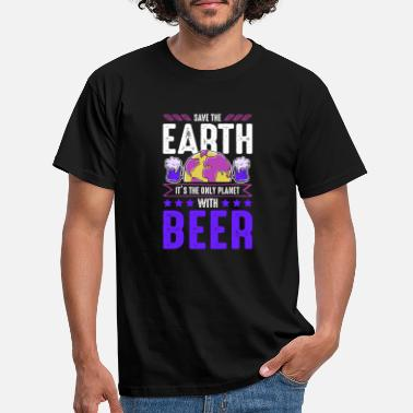 Öko Bier Save the earth Spruch Lustig - Männer T-Shirt