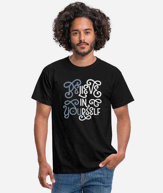 Hipster T-shirts - Believe In Yourself (Be You) - T-shirt herr svart