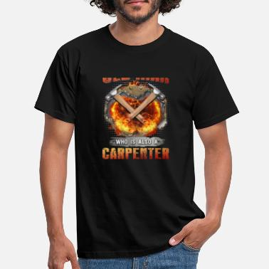 Never Sleep Never Underestimate an Old Carpenter - Men's T-Shirt