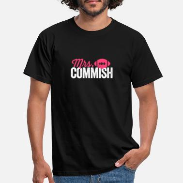 Commish Mrs Commish T-Shirt Funny Fantasy Football Commish - Men's T-Shirt