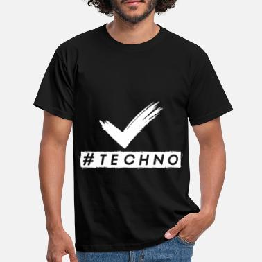 Techno Music Techno - Music - #techno - Men's T-Shirt