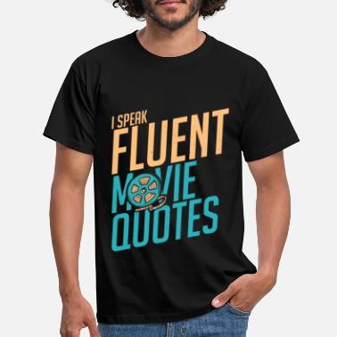 Movie Quotes movie quote - Men's T-Shirt