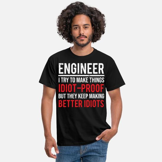 Engineer T-Shirts - Funny Engineer Idiot Proof Engineering T-shirt - Men's T-Shirt black