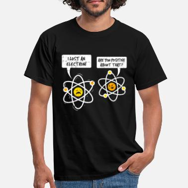 Atom FUNNY ATOMIC WITZ | FUNNY POSITIVE ELECTRON NERD - Men's T-Shirt