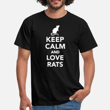 And Keep calm and love Rats - T-shirt herr