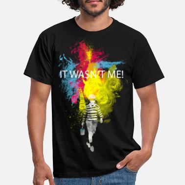 Cool it wasn't me! - Men's T-Shirt