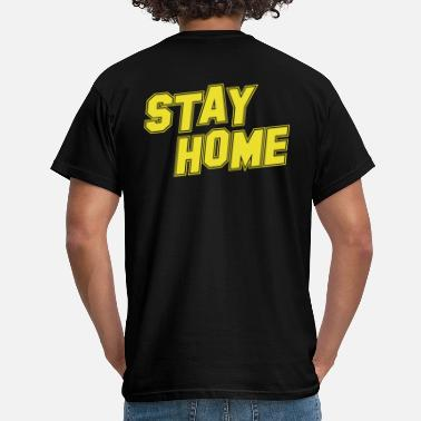 College Style Stay Home College Style - Men's T-Shirt