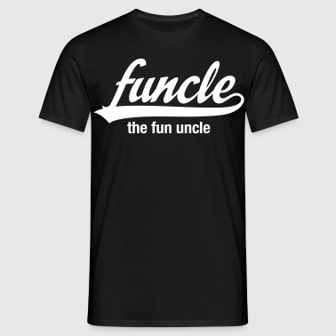 Funcle - The Fun Uncle - Mannen T-shirt