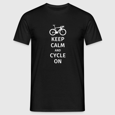 keep calm and cycle on - Männer T-Shirt