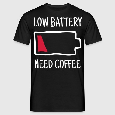 Low Battery - Need Coffee - T-shirt herr