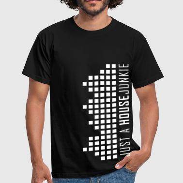 HOUSE JUNKIE - Men's T-Shirt