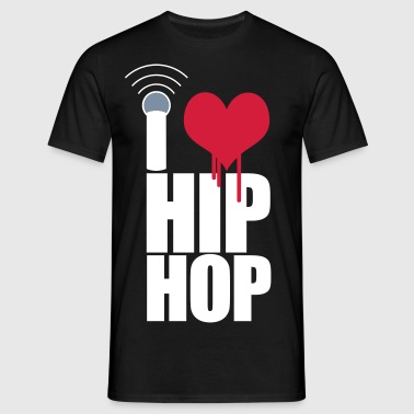 I Love Hip Hop - T-shirt Homme