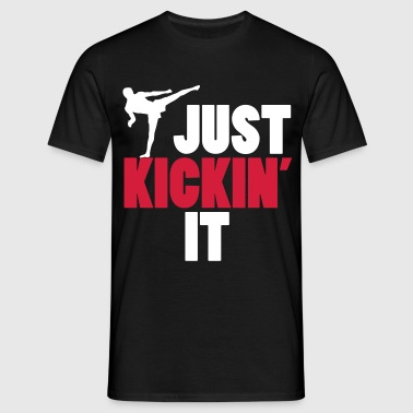 just kickin' it - Maglietta da uomo