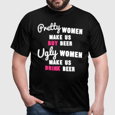Pretty Women vs Ugly Women - T-shirt Homme