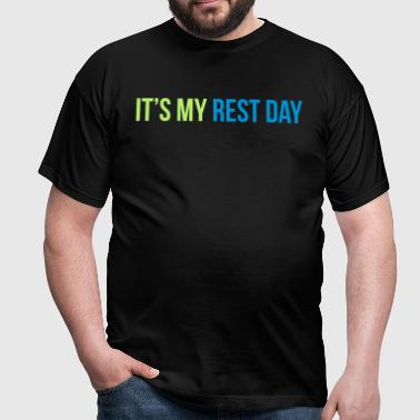 rest day - Mannen T-shirt