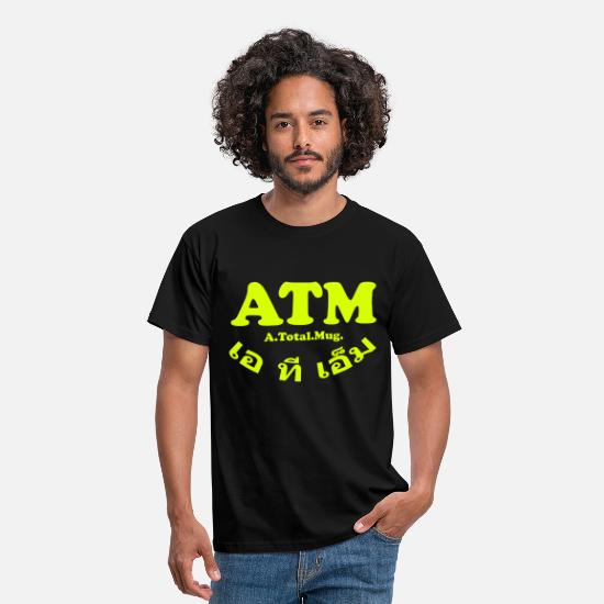 Atm T-Shirts - ATM - A Total Mug - Men's T-Shirt black
