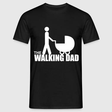 The walking dad - Papa - père - T-shirt Homme