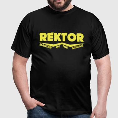 rektor master of the schule - Männer T-Shirt