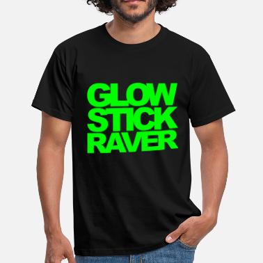 Rave Glow Stick Raver 2 Rave Quote - T-skjorte for menn
