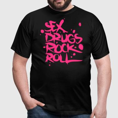 Sex Drugs Rock & Roll - T-shirt Homme