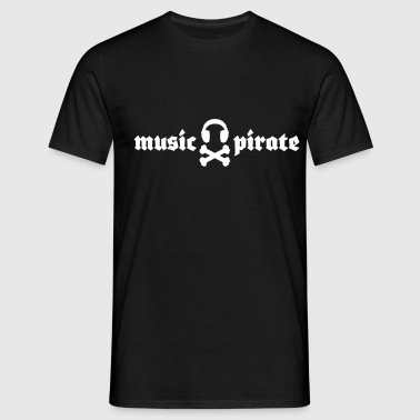 music pirate - musik pirat - Männer T-Shirt