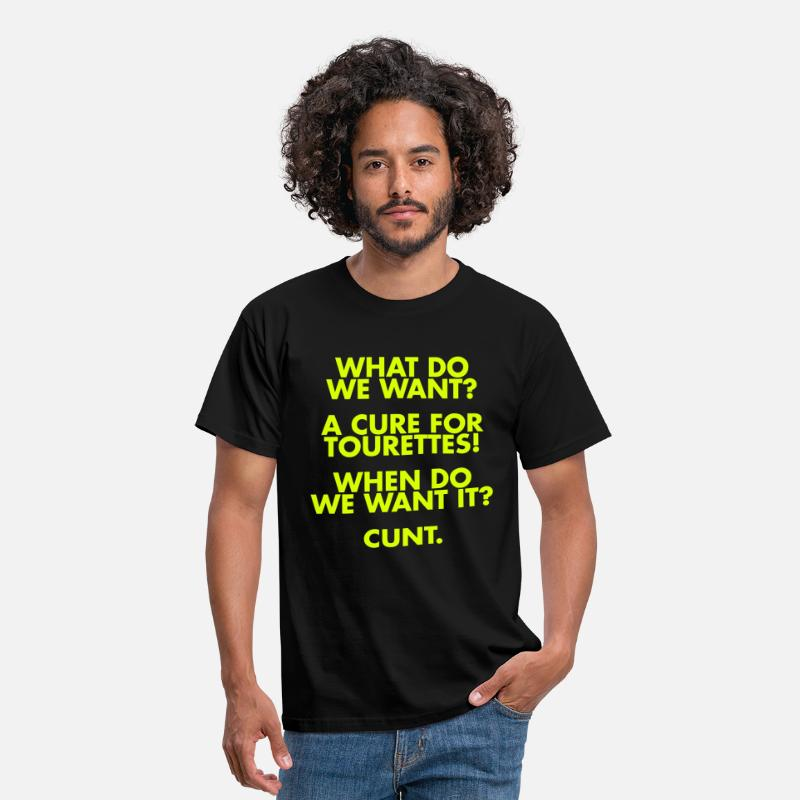 Funny T-Shirts - A Cure For Tourettes - Men's T-Shirt black