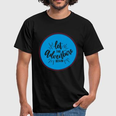 Let the Adventure begin - Männer T-Shirt