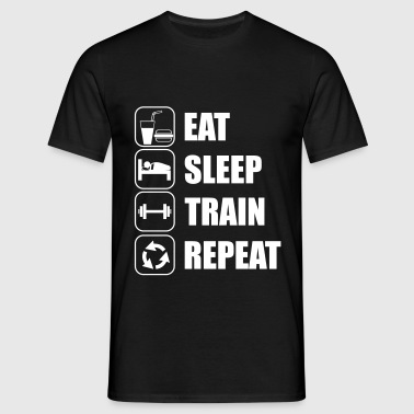 Eat Sleep Train Repeat - T-shirt herr