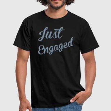 Just Engaged - Men's T-Shirt