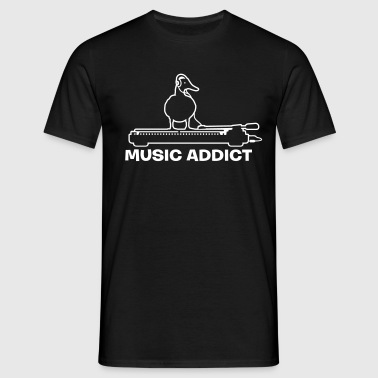 music addict - addicted to music - Men's T-Shirt