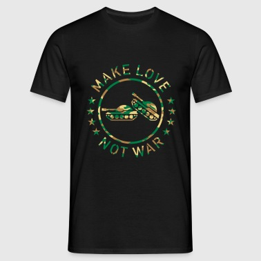 Make Love Not War (Camouflage) - Men's T-Shirt
