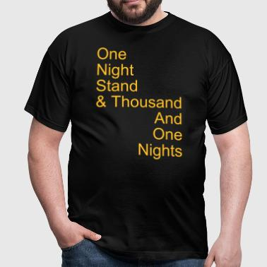 one night stand - Männer T-Shirt